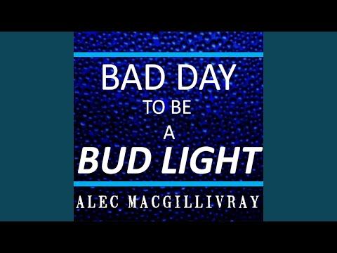 Bad Day to Be a Bud Light