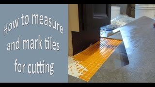 Easy way to Measure  and mark ceramic tile for cuts