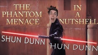 """SHUN DUNN""  The Phantom Menace - In A Nutshell  ORIGINAL Star Wars Meme."