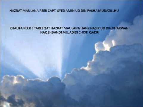 Hazrat Maulana Capt. Syed Amin Ud Din Pasha Naqshbandi video