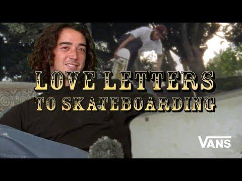 Loveletters: The Rowan Special w/Ronnie Sandoval | Jeff Grosso's Loveletters to Skateboarding | VANS
