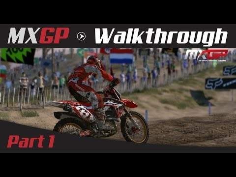 MXGP: The Official Motocross Game Walkthrough - Part 1 My First Race!