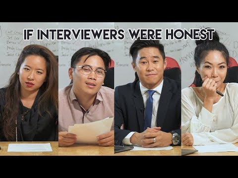 If Interviewers Were Honest | If interviewers were honest