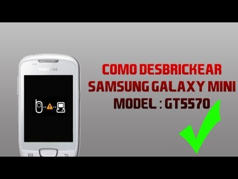 Como desbrickear Samsung Galaxy Mini - Español (EUROPE/SUDAMERICA MODEL)