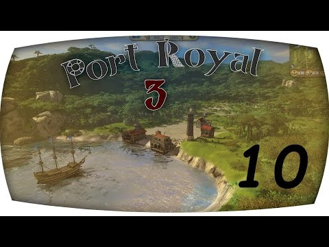 Port Royale 3 #10 Piratenüberfall!!!! [german/deutsch)