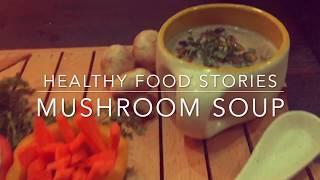 Mushroom Soup Recipe | Healthy Food Recipes | Weight Loss Recipes