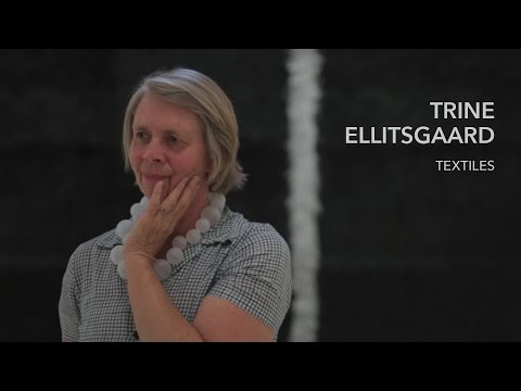 Video Trine Ellisgaard - Textiles | La HCM
