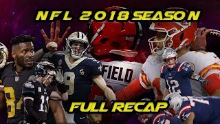 NFL 2018 Season - Full Recap