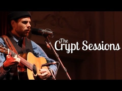 "Bahamas - ""Be My Witness"" - The Crypt Sessions - Season 4 