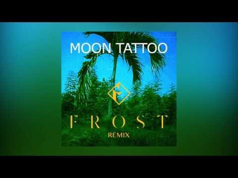 Sofi Tukker - Moon Tattoo (Frost Remix) [Cover Art] [Ultra Music]