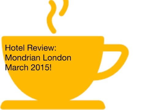 Travel Vlog Mondrian Hotel London Review - March 2015 3/15