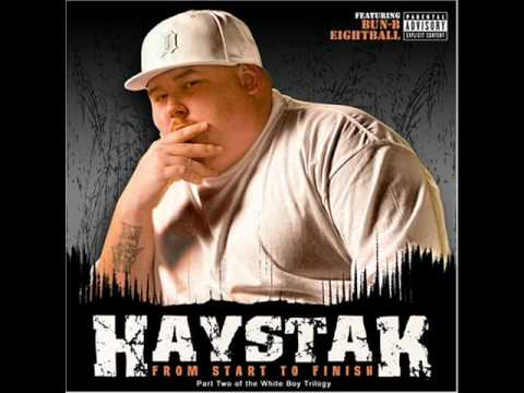 Haystak big ass white boy