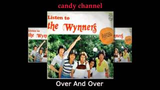 The Wynners - Over And Over