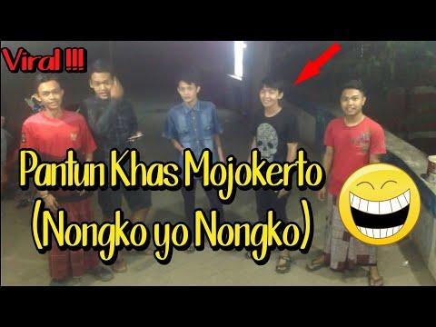 Viral !!! Pantun Khas Mojokerto_Ketan Yo Ketan |Nongko Yo Nongko | Dele Yo Dele | Tentang Mantan