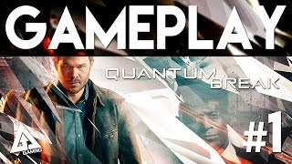 Quantum Break Gameplay Part 1 | Episode 1-2
