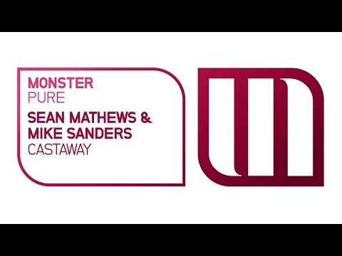 Sean Mathews & Mike Sanders - Castaway [OUT NOW]