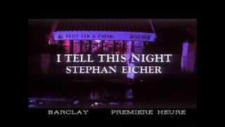 Watch Stephan Eicher I Tell This Night video