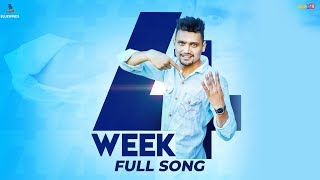 4 Week (Full Song) - Kamal Jhawla | Latest Punjabi Song 2018 | Bluewinds Entertainment