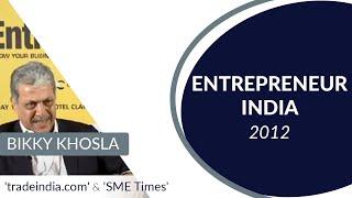 Bikky Khosla of tradeindia com and SME