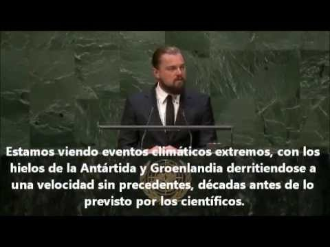 DISCURSO LEONARDO DICAPRIO POR EL CAMBIO CLIMÁTICO EN LA ONU