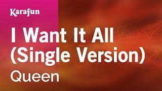 Karaoke I Want It All Single Version Queen