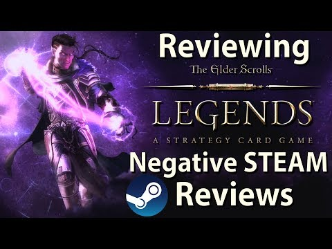 Reviewing The Negative Steam Reviews Of The Elder Scrolls Legends
