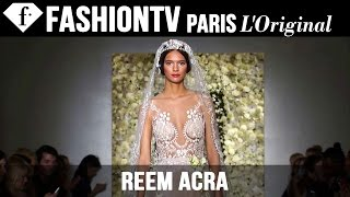 Bridal Fall 2015 collection - Reem Acra | FashionTV