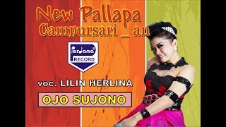 LILIN HERLINA  - OJO SUJONO - NEW PALLAPA