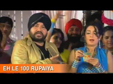 Eh Lai 100 Rupaiya - Full Video Song | Daler Mehndi