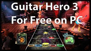 How To Install Guitar Hero 3: Legends of Rock PC 2018 (Free)
