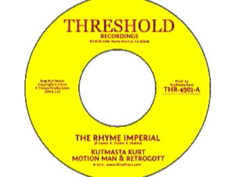 KutMasta Kurt, Motion Man &amp; Retrogott -The Rhyme Imperial