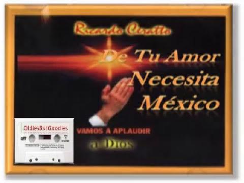 RICARDO CERATTO - De tu amor necesita México