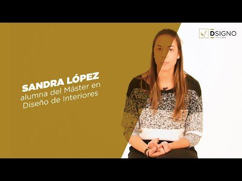 Sandra López | Máster en Diseño de Interiores | DSIGNO