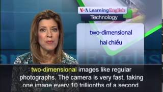 Anh ngữ đặc biệt: New Camera Takes Billions of Pictures Every Second