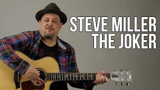 The Joker by Steve Miller Band Guitar Lesson - How to Play on Guitar - Tutorial
