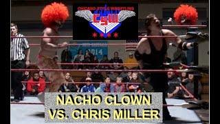 Chris Miller vs. Nacho Clown -- 1/19/19