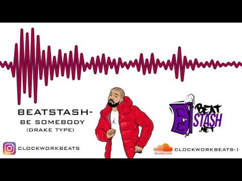 "[FREE] Drake Type Beat 2017 - ""Be Somebody"" (Prod.By Clockworkbeats)"