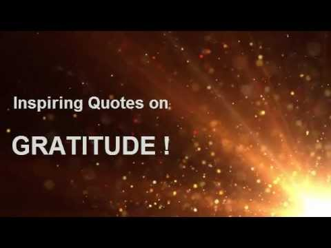 Inspirational quotes on Gratitude ! - YouTube