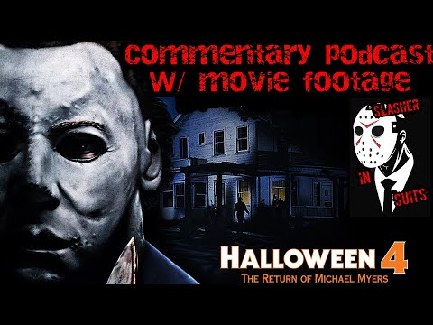 Halloween 🎃 Part 4 The Return Of Michael Myers Commentary With Full Movie Footage 🔪🔪
