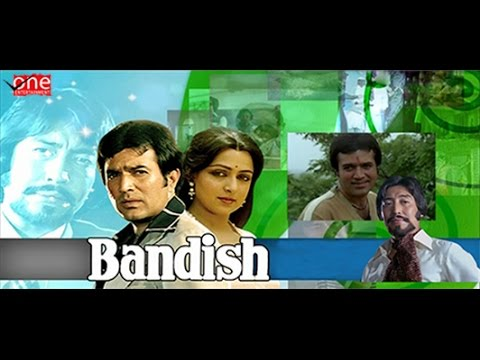 Bandish - Rajesh Khanna | Hema Malini | Hindi Movies Full Movie...