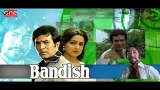 Bandish - Rajesh Khanna | Hema Malini | Hindi Movies Full Movie