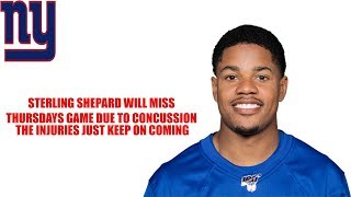 New York Giants- Sterling Shepard back in concussion protocol will miss New England Patriots game!