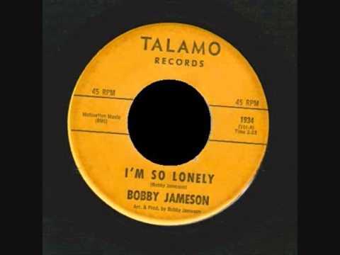 Bobby Jameson -  Im So Lonely