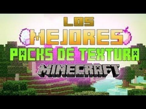 Descargar Packs de Texturas para Minecraft 1.6.4! En español [2013]