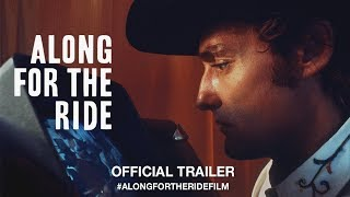 Along For The Ride (2017) | Official Trailer HD