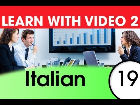 Learn Italian with Video - Italian Words for the Workplace