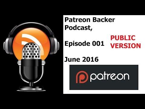 My Patreon Podcast - June 2016 Public Release! - Adam Koralik
