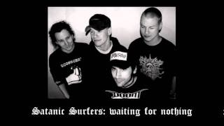 Watch Satanic Surfers Waiting For Nothing video