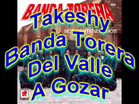 banda torera del valle - a gozar