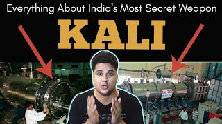 Everything About India's Most Secret Weapon 'KALI 5000'